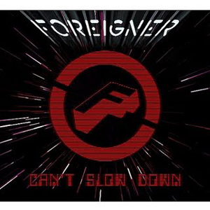 Foreigner_-_Can't_Slow_Down_(September_9,_2009)