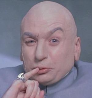I need a check for One Million Dollars from Dr Evil