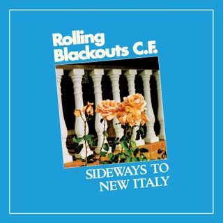 Sideways To New Italy_Rolling Blackouts Coastal Fever